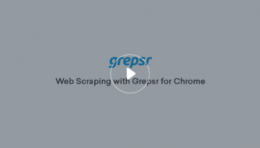 Web Scraping with Grepsr for Chrome